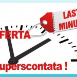 Offerta Maggio 2016 - Last Minute