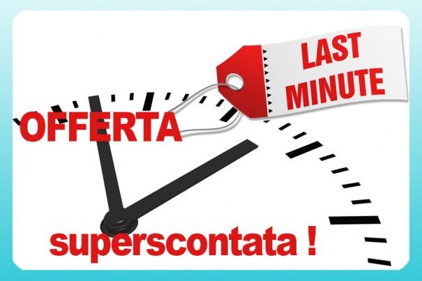 Offerta Ottobre - Last Minute